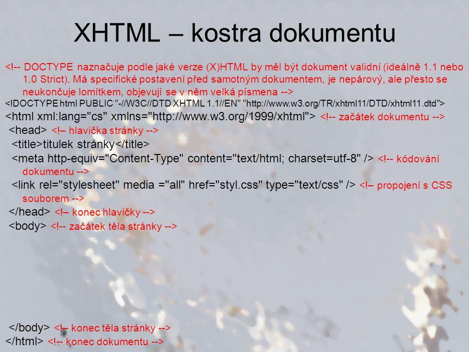 XHTML – kostra dokumentu