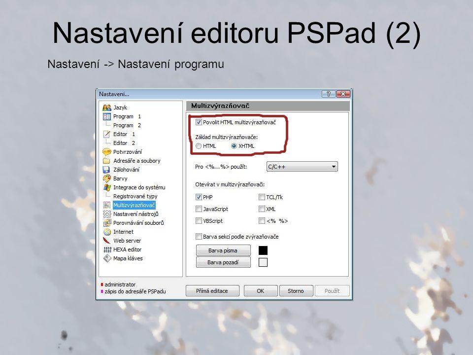 Nastavení editoru PSPad (2)