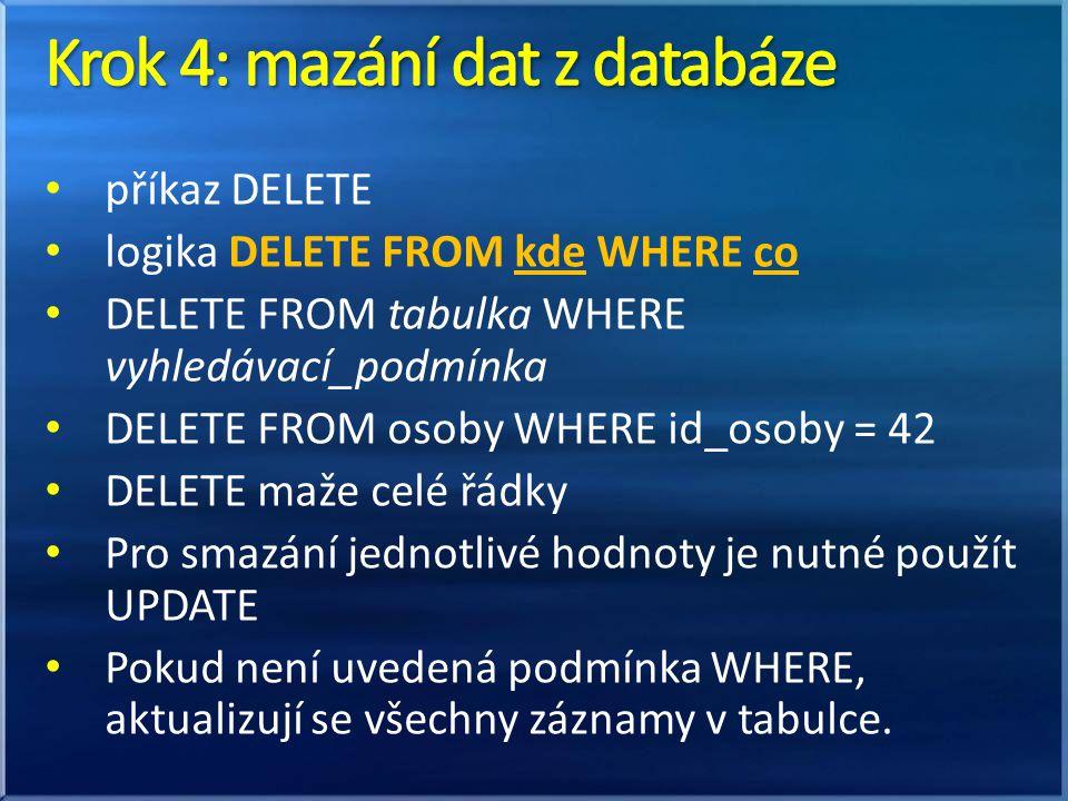 Krok 4: mazání dat z databáze