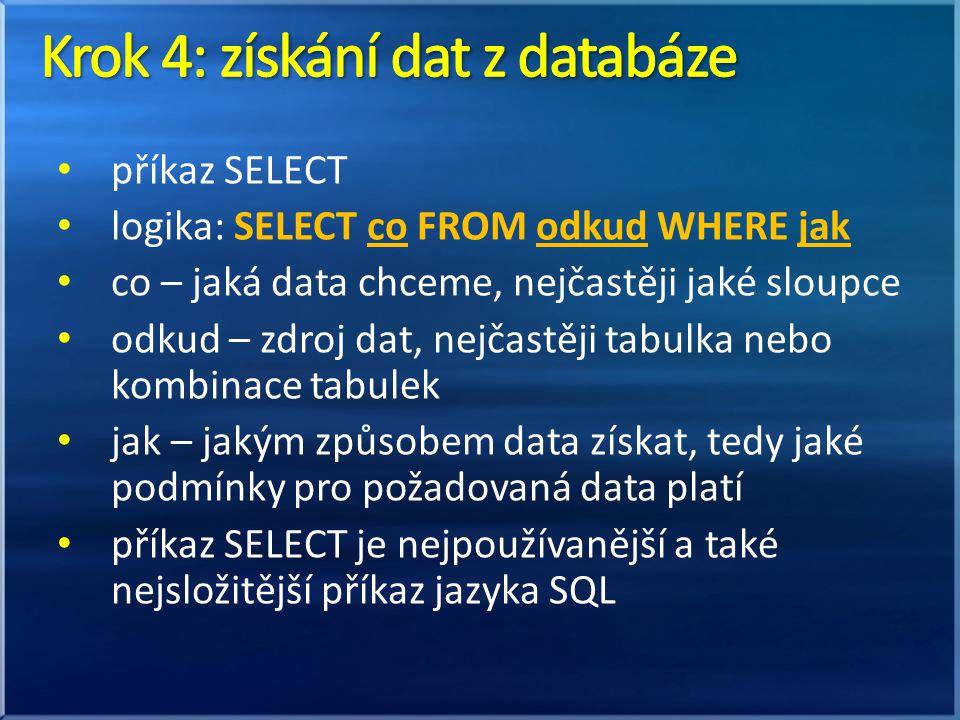 Krok 4: získání dat z databáze