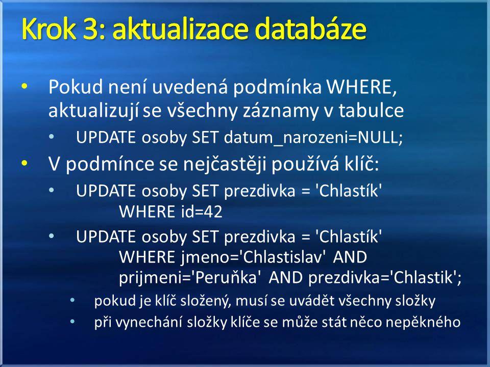 Krok 3: aktualizace databáze