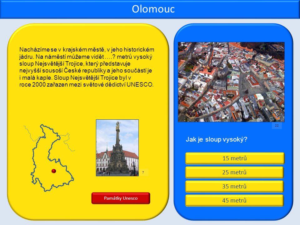 Olomouc Jak je sloup vysoký 15 metrů 25 metrů 35 metrů 45 metrů