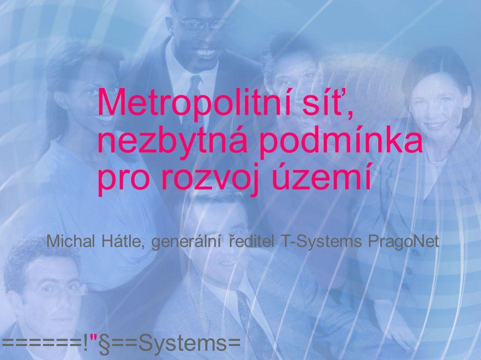 Metropolitní síť, nezbytná podmínka pro rozvoj území