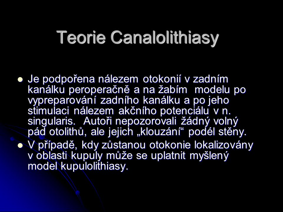 Teorie Canalolithiasy