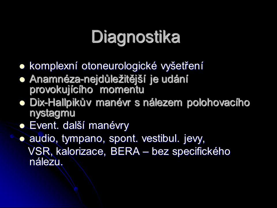 Diagnostika komplexní otoneurologické vyšetření