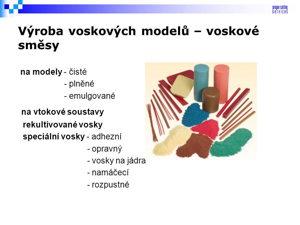 Výroba voskových modelů – voskové směsy