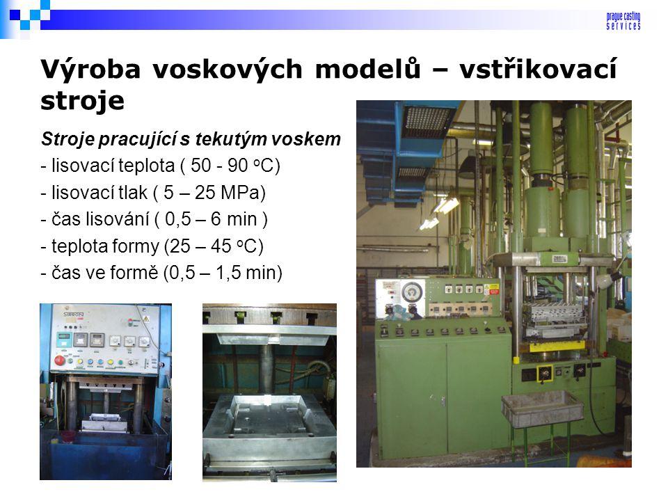 Výroba voskových modelů – vstřikovací stroje