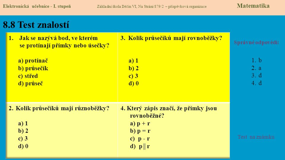 8.8 Test znalostí Jak se nazývá bod, ve kterém