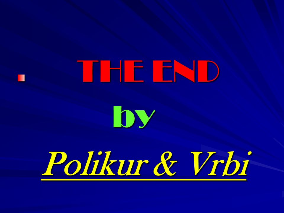 THE END by Polikur & Vrbi