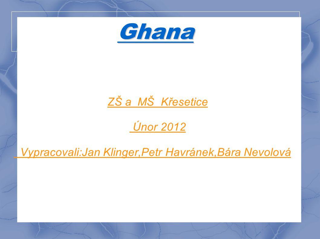 Ghana ZŠ a MŠ Křesetice Únor 2012