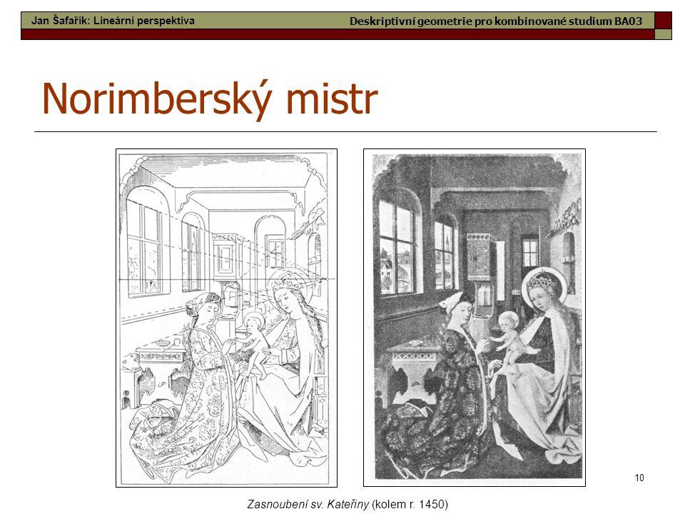 Norimberský mistr Zasnoubení sv. Kateřiny (kolem r. 1450)