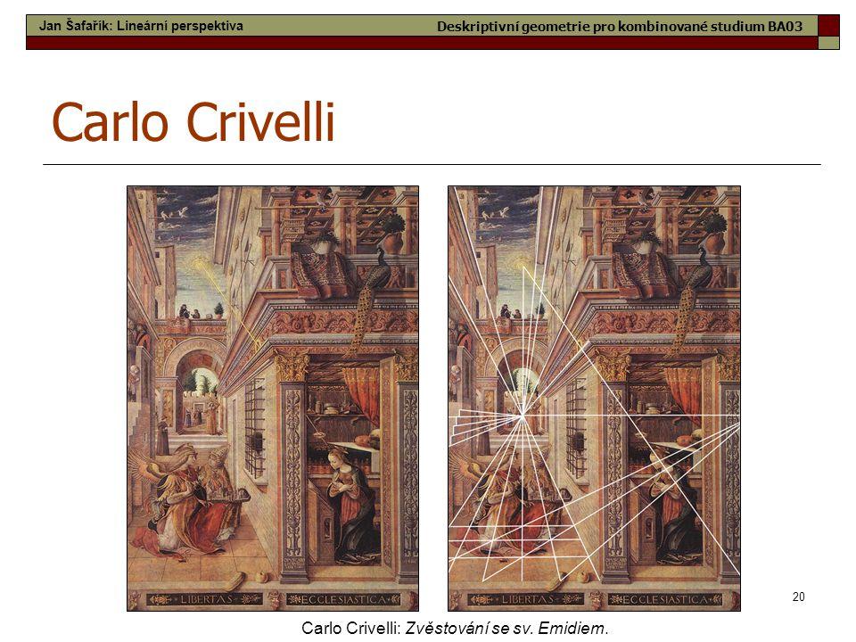 Carlo Crivelli Carlo Crivelli: Zvěstování se sv. Emidiem.