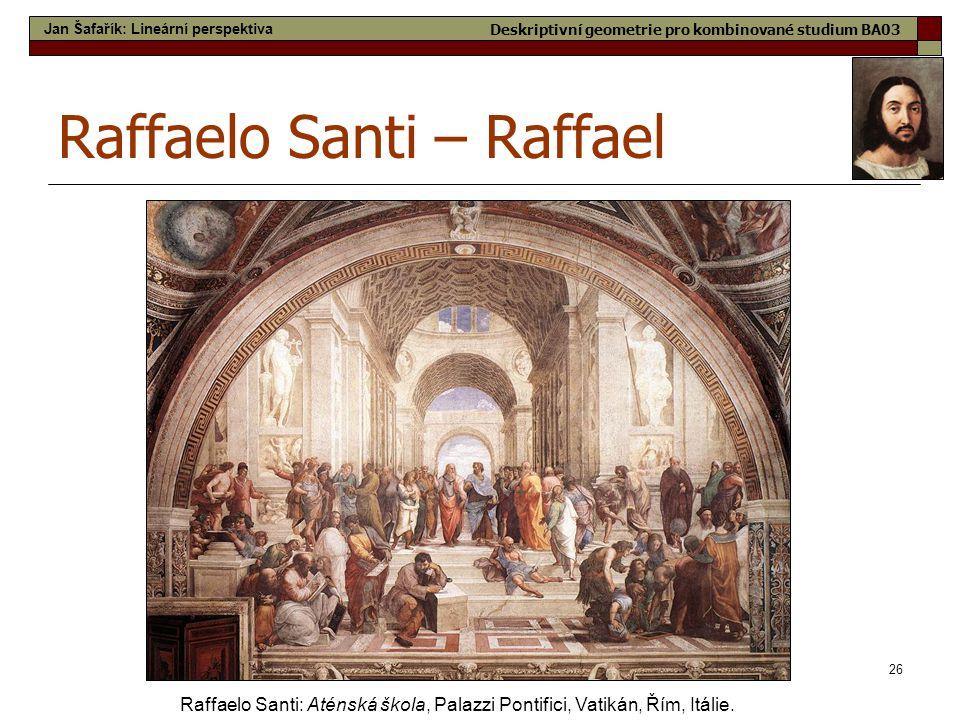Raffaelo Santi – Raffael