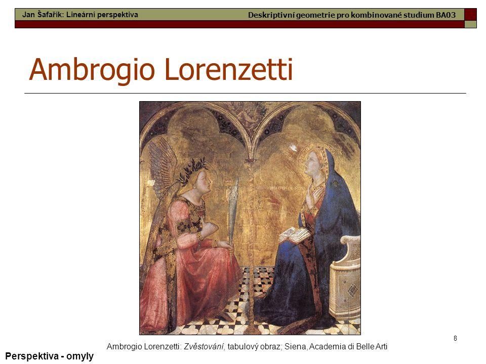 Ambrogio Lorenzetti Perspektiva - omyly