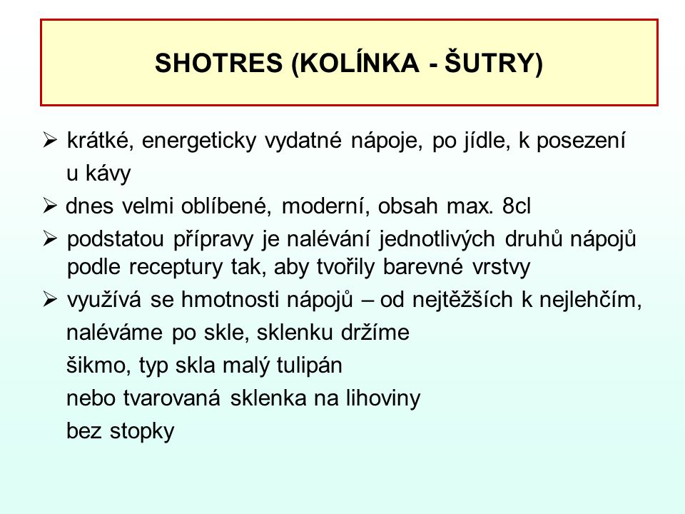 SHOTRES (KOLÍNKA - ŠUTRY)