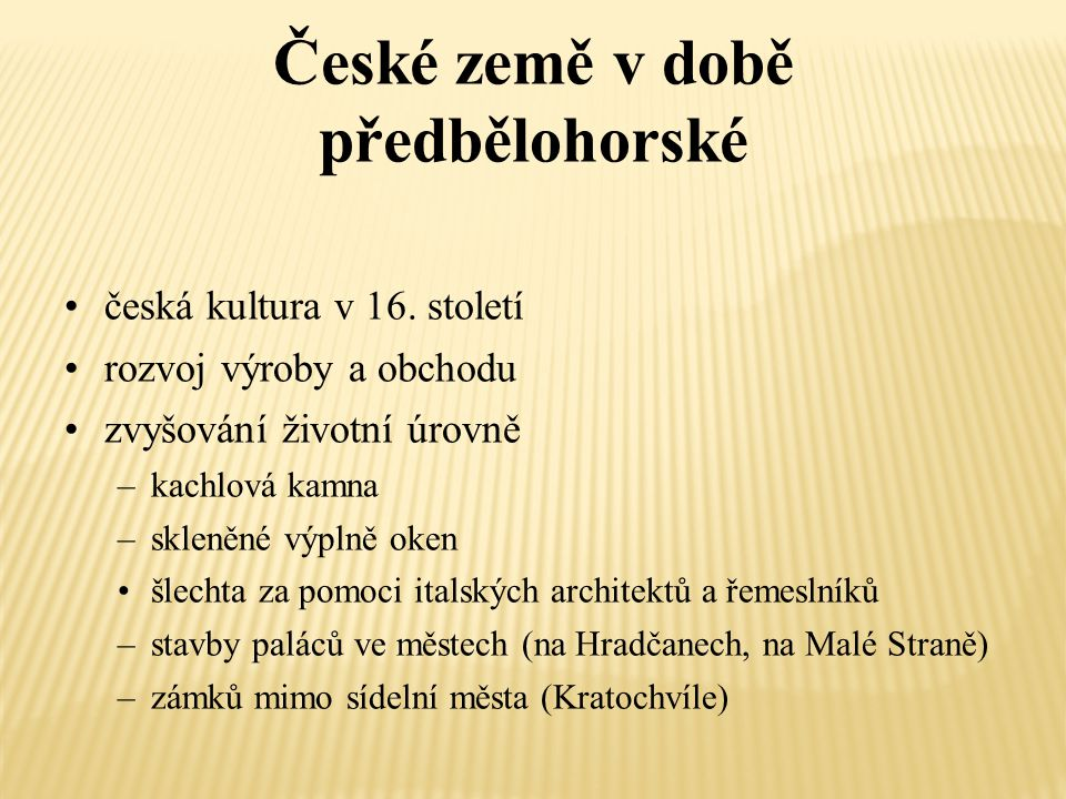České země v době předbělohorské
