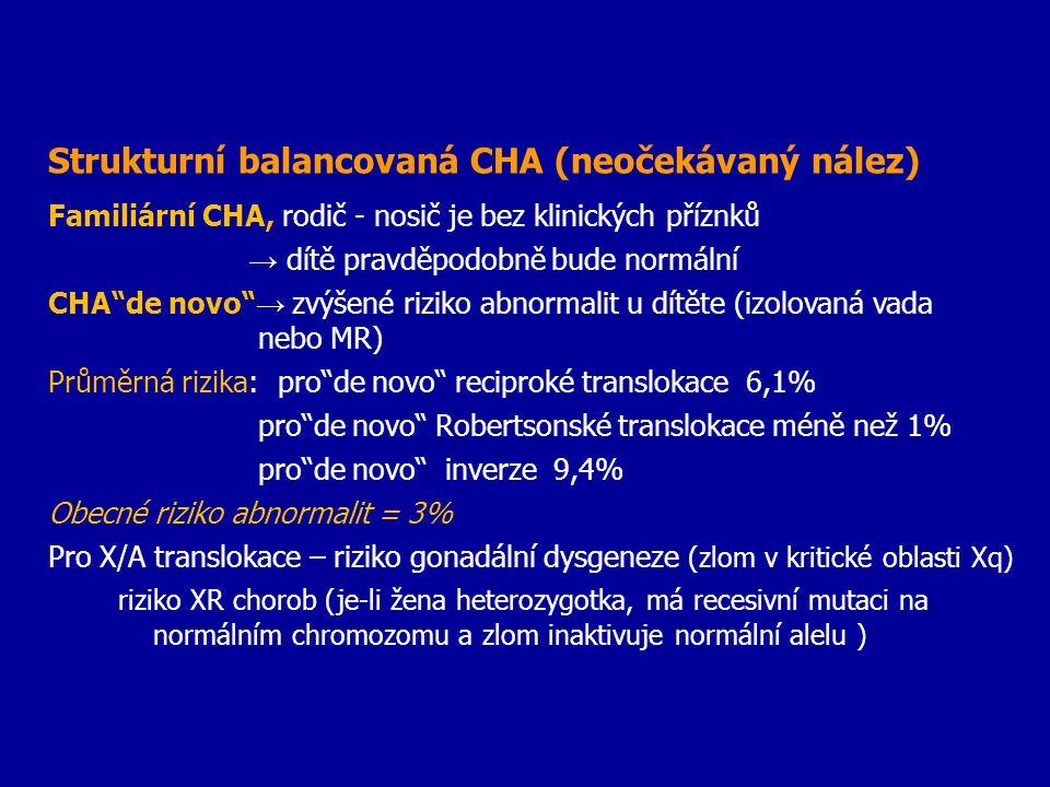 Strukturní balancovaná CHA (neočekávaný nález)
