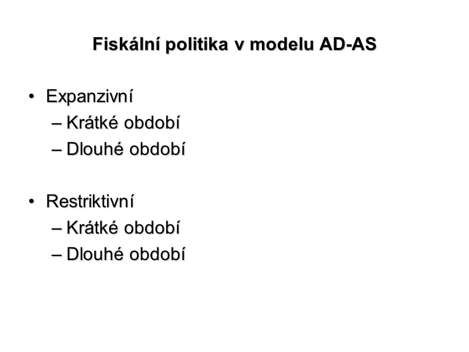 Fiskální politika v modelu AD-AS