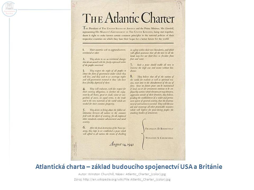 Atlantická charta – základ budoucího spojenectví USA a Británie