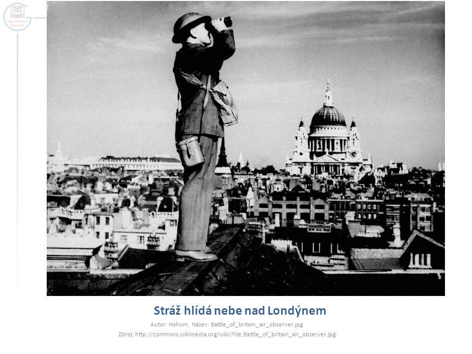 Stráž hlídá nebe nad Londýnem