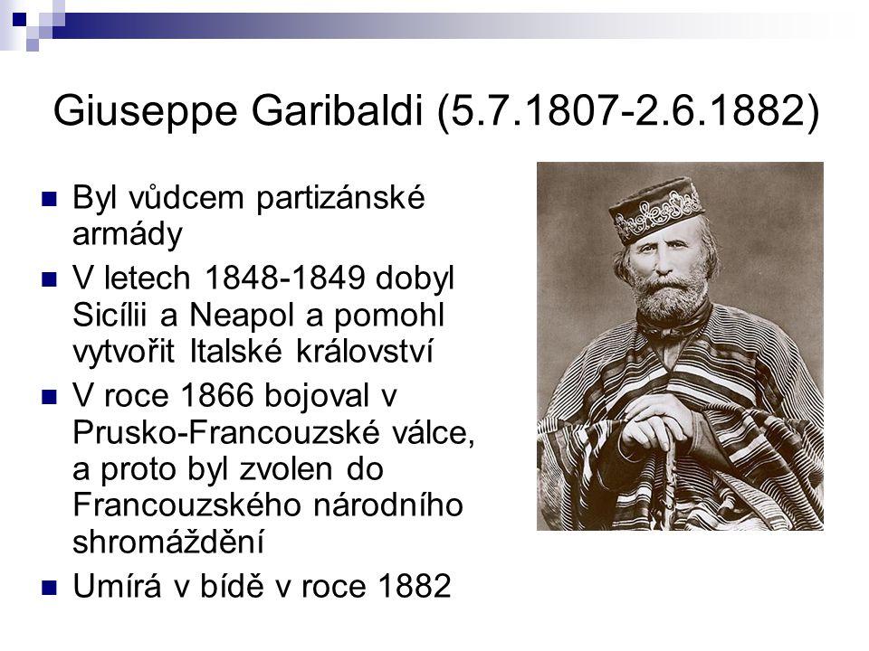 Giuseppe Garibaldi (5.7.1807-2.6.1882)