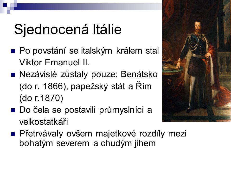 Sjednocená Itálie Po povstání se italským králem stal