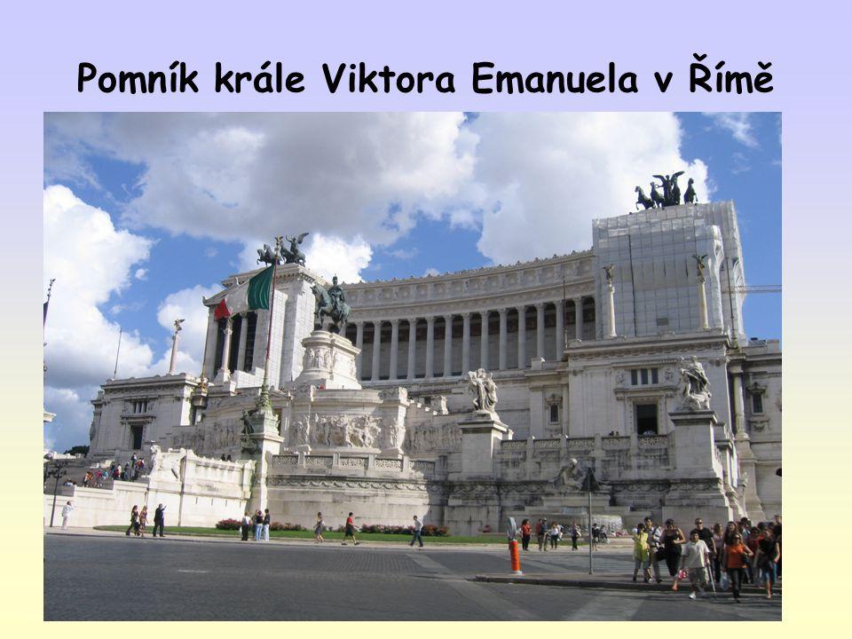 Pomník krále Viktora Emanuela v Římě
