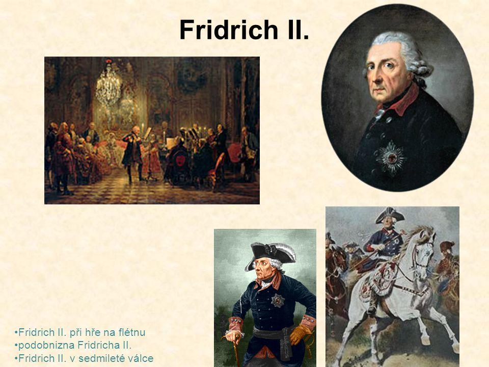 Fridrich II. Fridrich II. při hře na flétnu podobnizna Fridricha II.