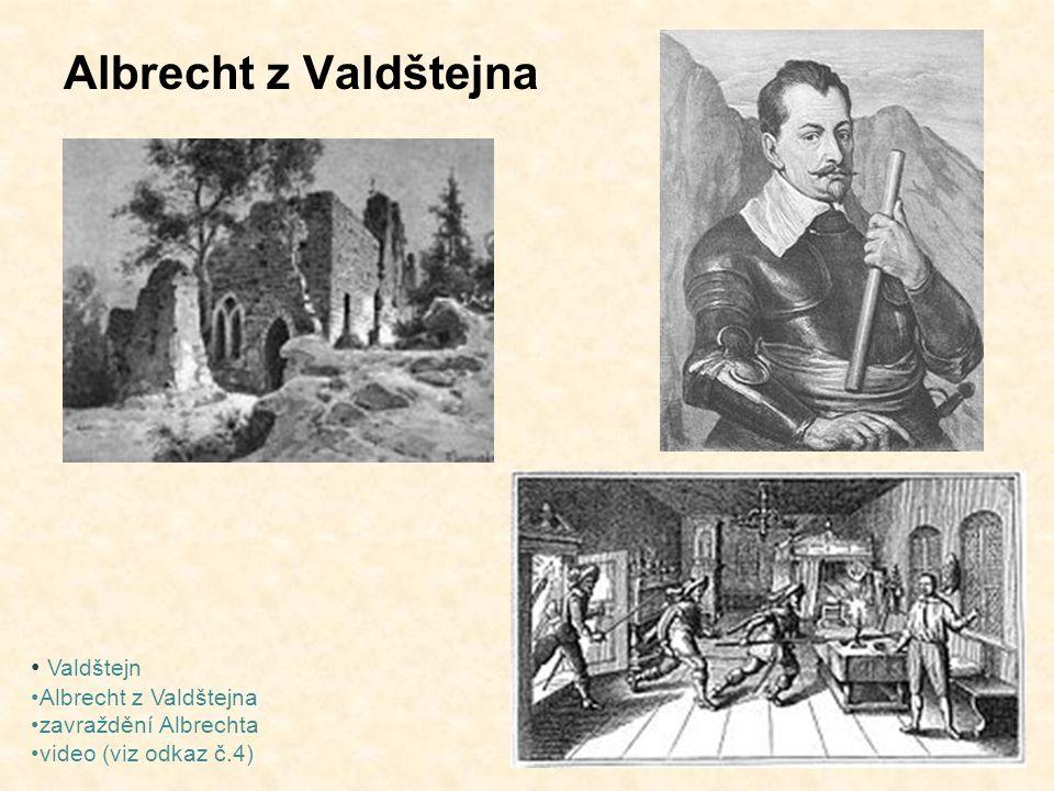 Albrecht z Valdštejna Valdštejn Albrecht z Valdštejna