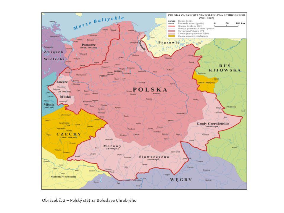Obrázek č. 2 – Polský stát za Boleslava Chrabrého