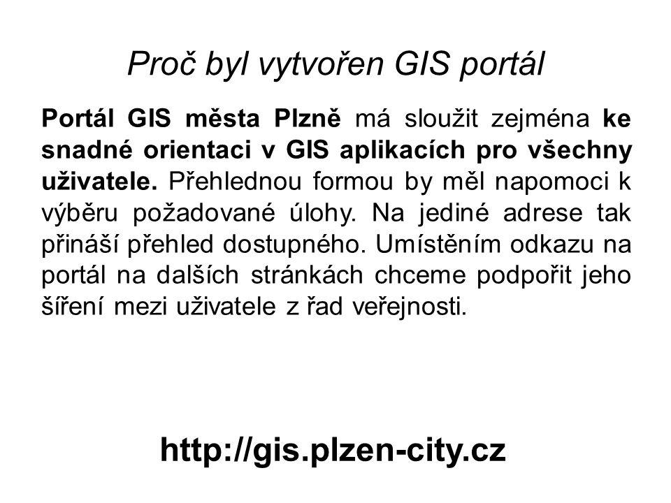 Proč byl vytvořen GIS portál