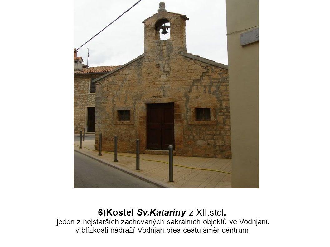 6)Kostel Sv.Katariny z XII.stol.
