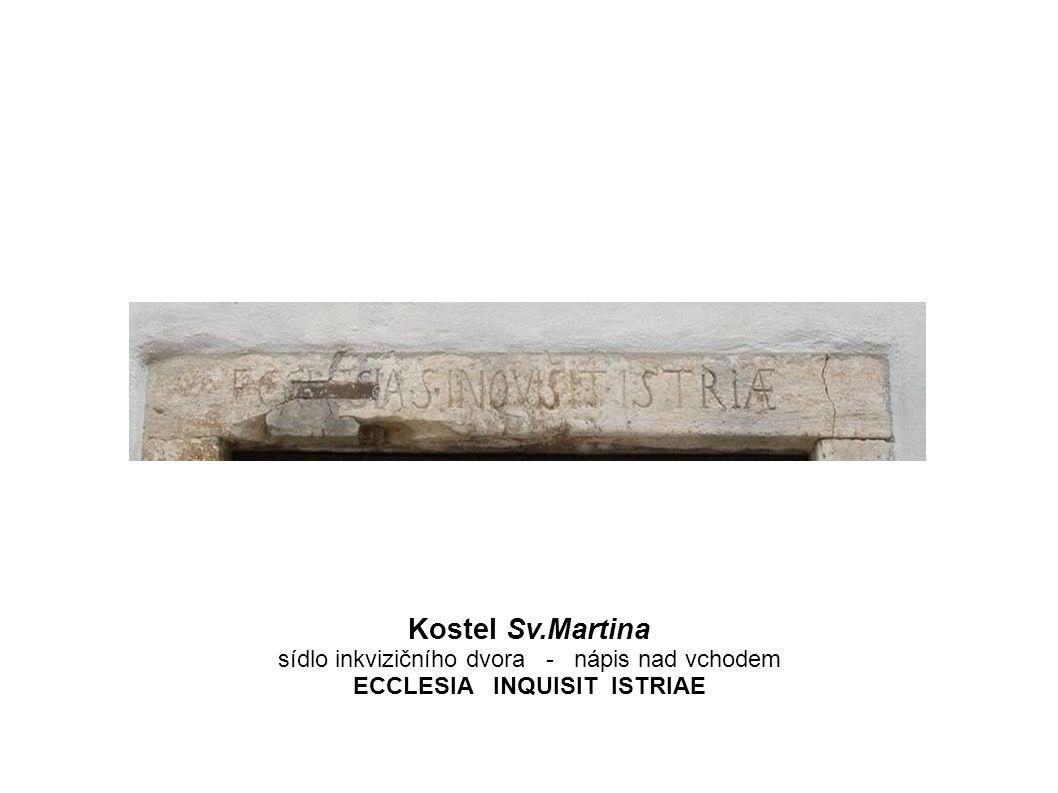 ECCLESIA INQUISIT ISTRIAE
