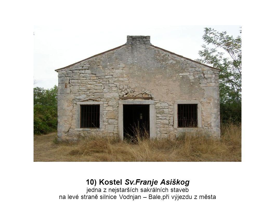 10) Kostel Sv.Franje Asiškog