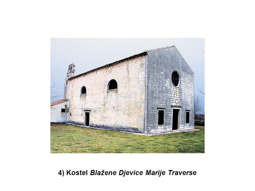 4) Kostel Blažene Djevice Marije Traverse