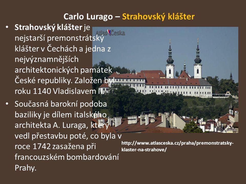 Carlo Lurago – Strahovský klášter