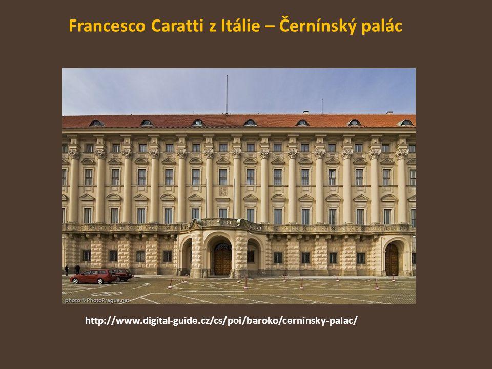 Francesco Caratti z Itálie – Černínský palác