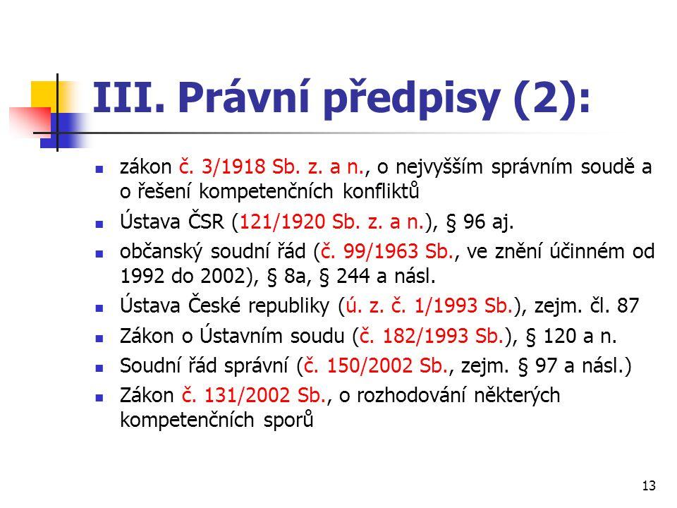III. Právní předpisy (2):