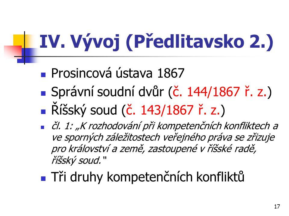 IV. Vývoj (Předlitavsko 2.)