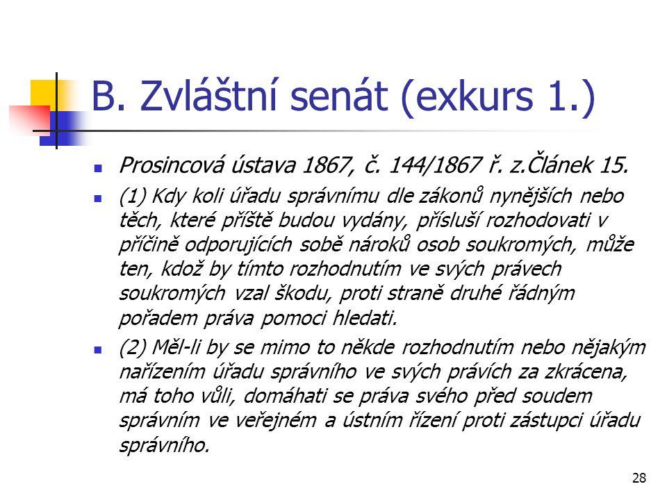 B. Zvláštní senát (exkurs 1.)
