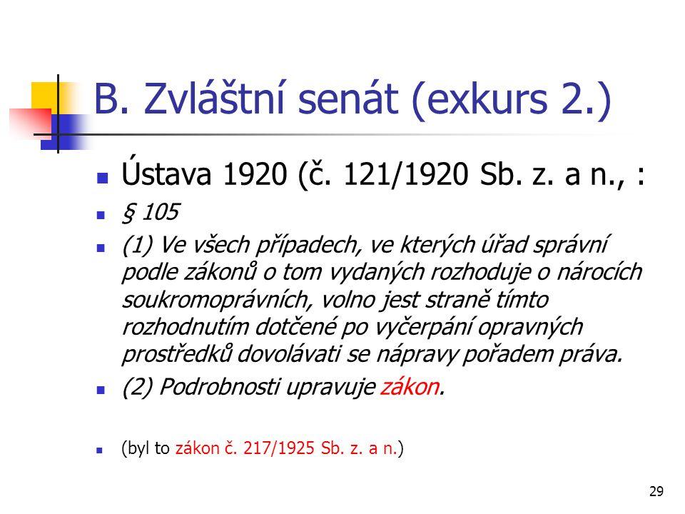 B. Zvláštní senát (exkurs 2.)