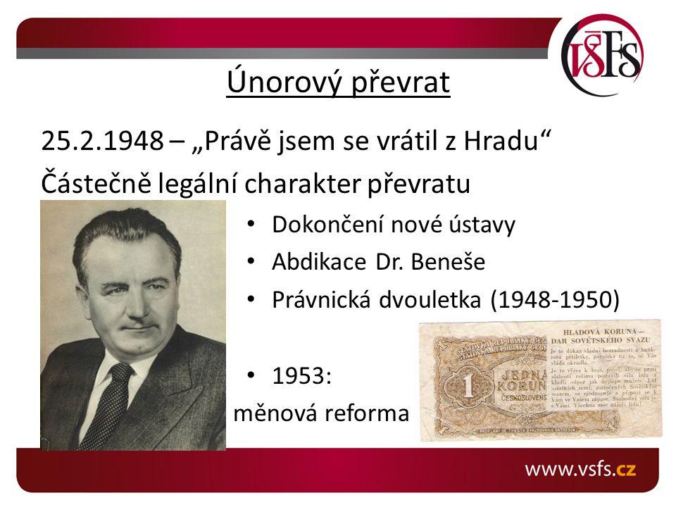 """Únorový převrat 25.2.1948 – """"Právě jsem se vrátil z Hradu"""