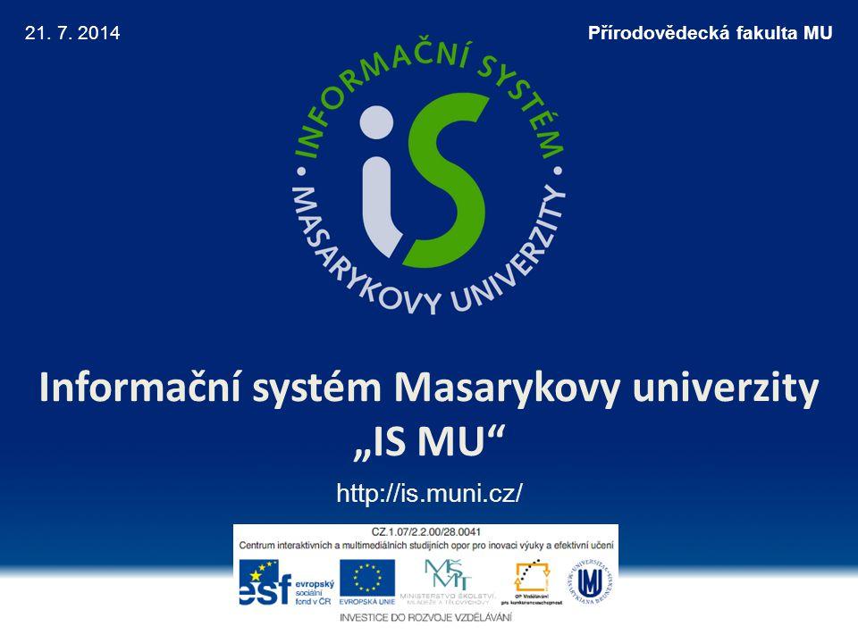 """Informační systém Masarykovy univerzity """"IS MU"""