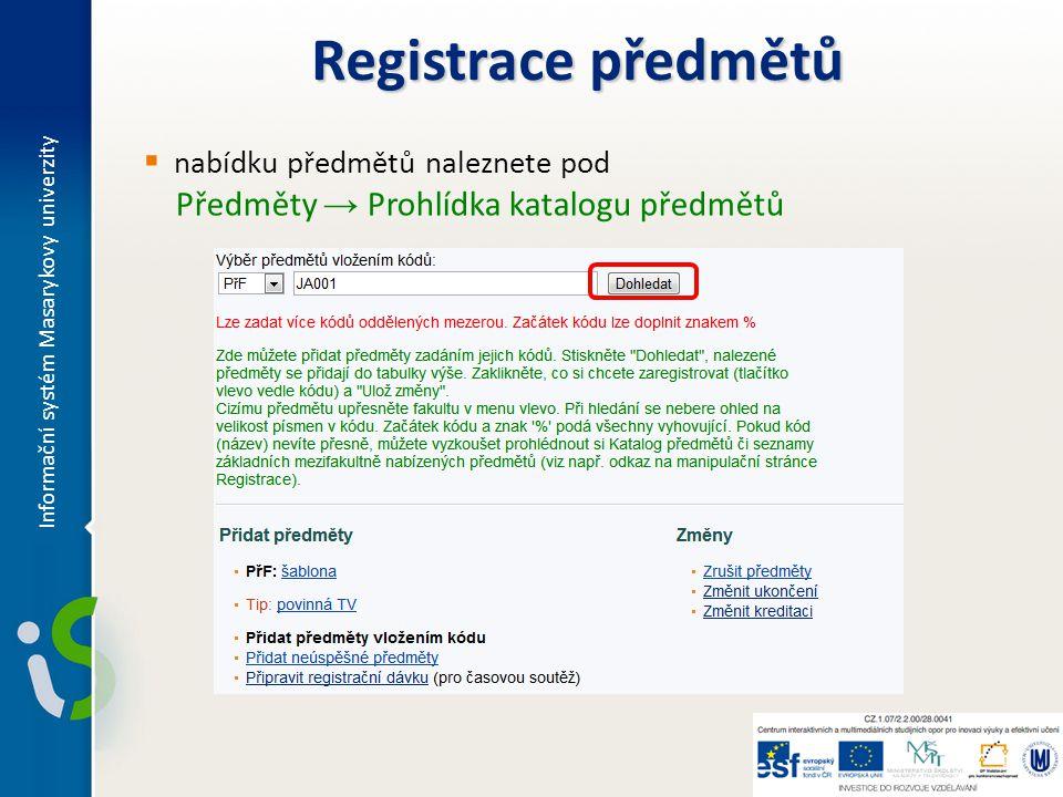 Registrace předmětů Předměty → Prohlídka katalogu předmětů