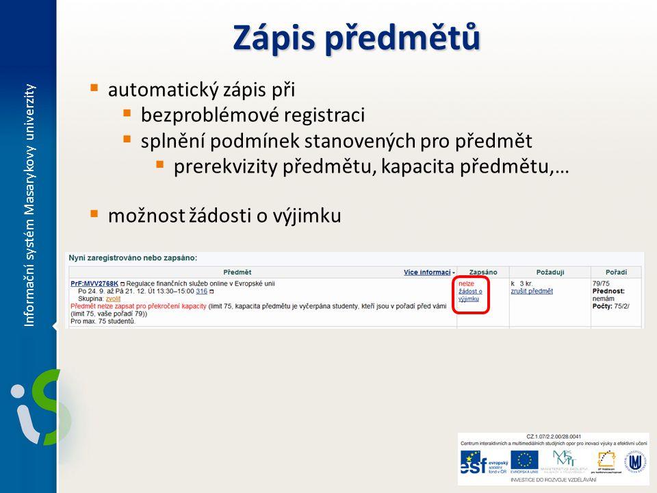 Zápis předmětů automatický zápis při bezproblémové registraci