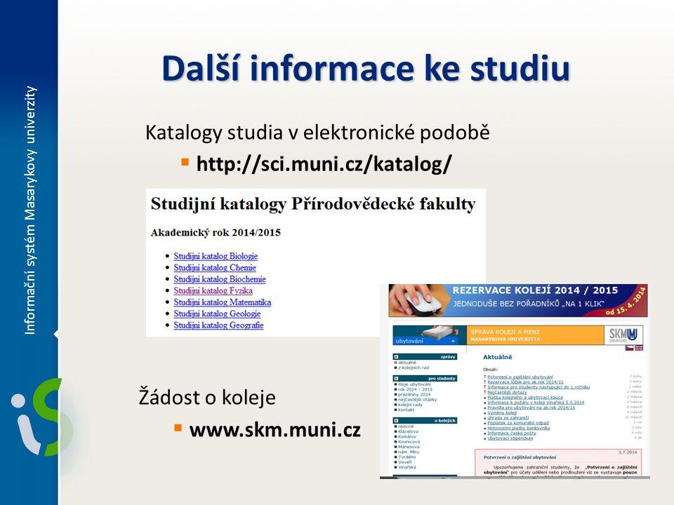 Další informace ke studiu