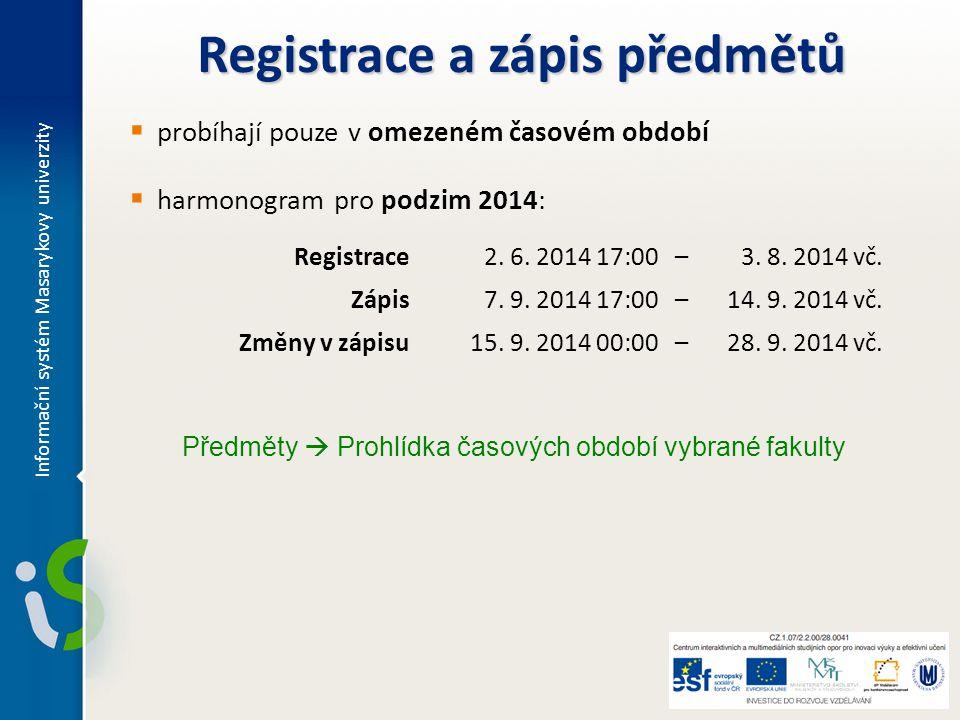 Registrace a zápis předmětů