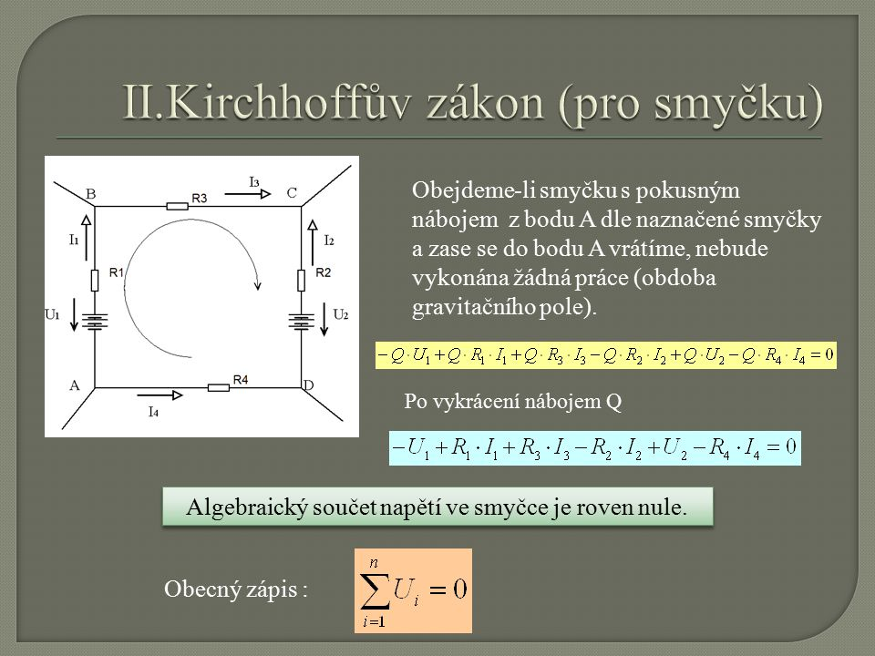 II.Kirchhoffův zákon (pro smyčku)