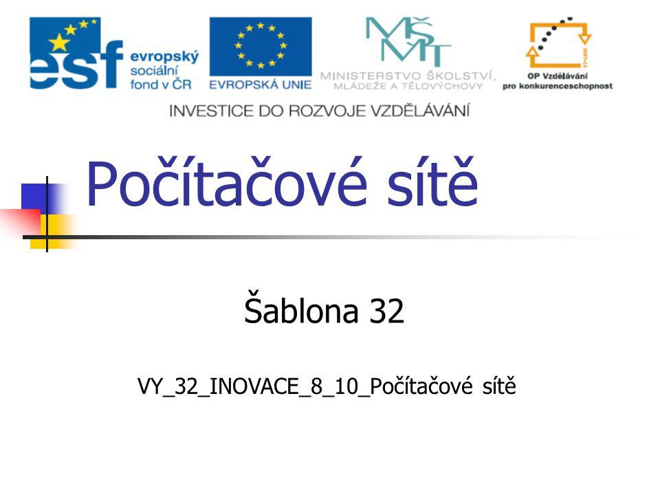 VY_32_INOVACE_8_10_Počítačové sítě