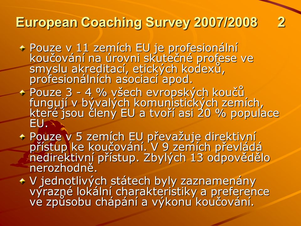 European Coaching Survey 2007/2008 2